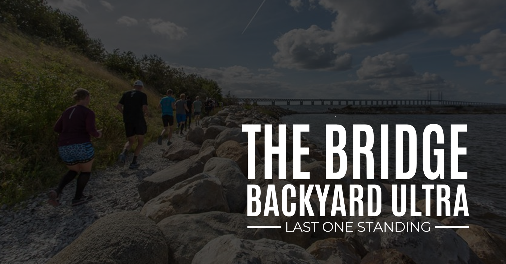 Sweden Runners The Bridge Backyard Ultra